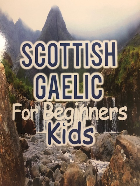Scottish Gaelic For Beginners Kids Book