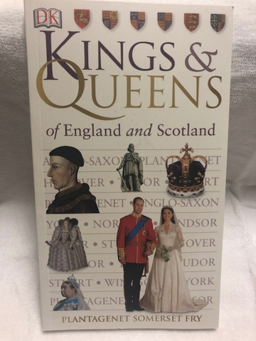 KINGS & QUEENS OF ENGLAND AND SCOTLAND BOOK