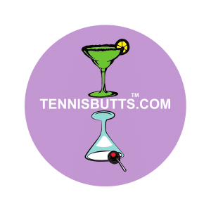 Martini or Margaritas Tennis Butt