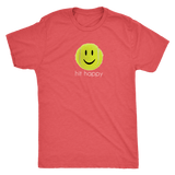 HIT HAPPY - MENS NEXT LEVEL TRIBLEND SHIRT