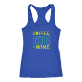 Coffee Tennis and Wine Racerback Tank Top