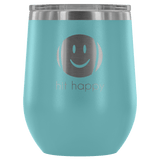 Hit Happy Wine Tumbler