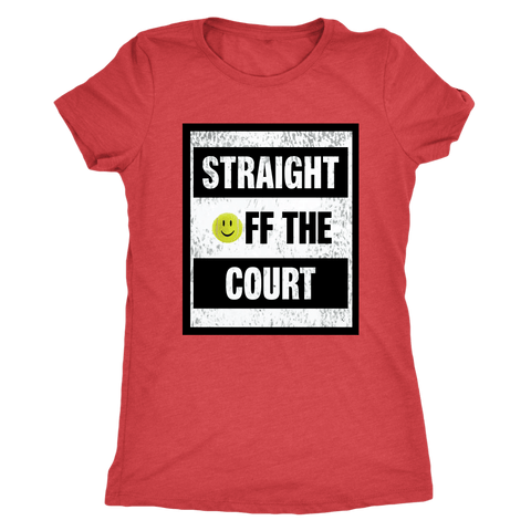 Straight Off The Court - Ladies Next Level Triblend Shirt