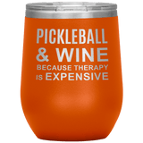Pickleball And Wine Tumbler