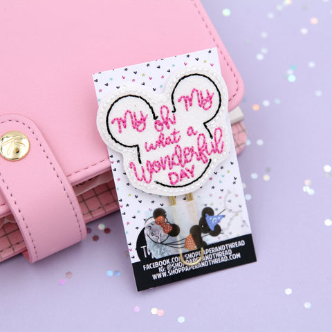 My Oh My What A Wonderful Day Planner Clip