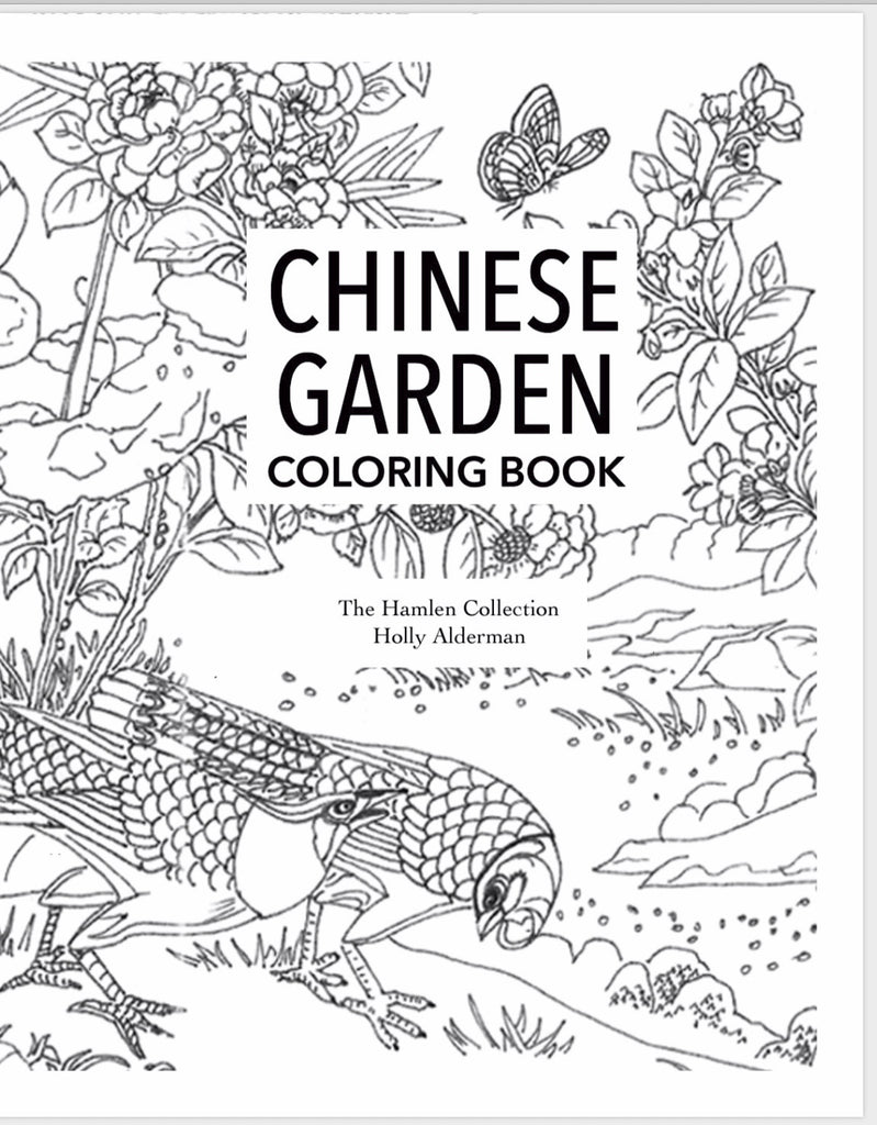 Chinese Garden Coloring Book Drawing Cover Holly Alderman Flowers and Birds Hamlen Collection