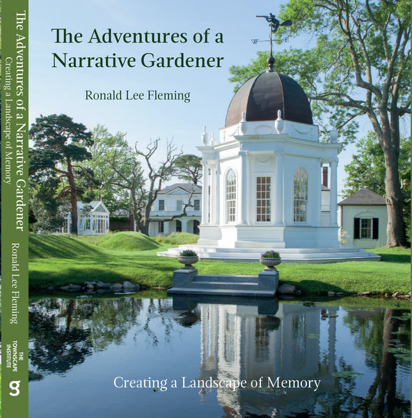 The Adventures of a Narrative Gardener by Ronald Lee Fleming