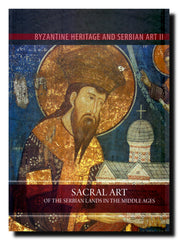 Sacral Art of the Serbian Lands in the Middle Ages