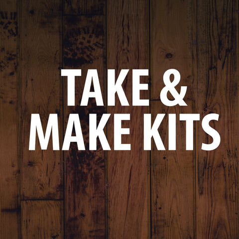 Take & Make Kits