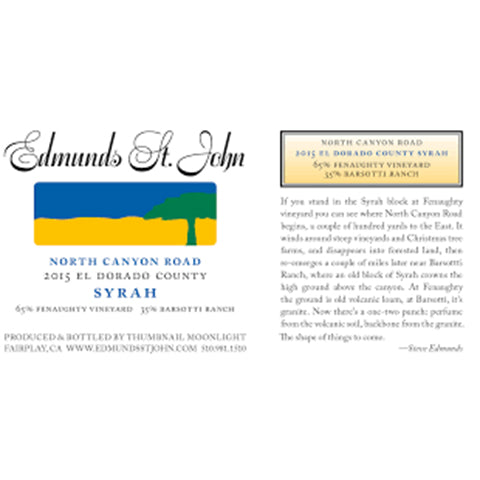 Edmunds St John Syrah North Canyon Road 2015
