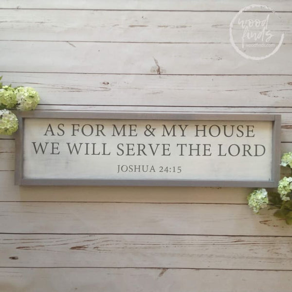 As for Me and My House We Will Serve the Lord Framed Wood Sign Wood Finds