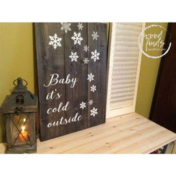 Baby its Cold Outside Wood Sign | Handcrafted Wood Sign Wood Finds