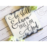 Be Still and Know that I am God Bible Verse Wall Art - Wood Finds WoodFinds