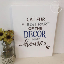 Cat Fur Is Just Part Of The Decor Wood Sign WoodFinds