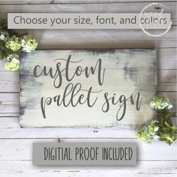 Create Your Own Wood Sign (Pallet Style) | Handcrafted Personalized Sign Wood Finds