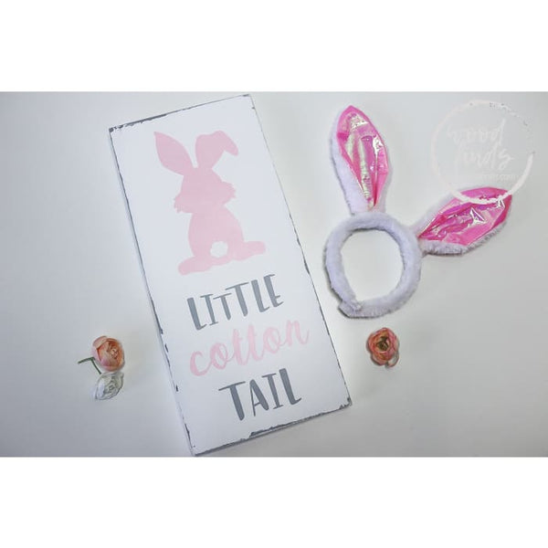 Easter Wood Sign Little Cotton Tail - Wood Finds Wood Finds