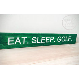 Eat Sleep Golf Rustic Golf Wall Decor Wood Sign Wood Finds