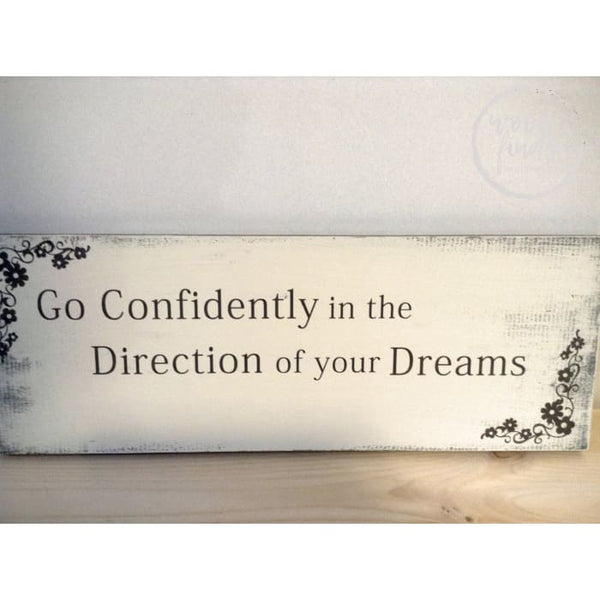 Graduation Gift Go Confidently In The Direction of your Dreams WoodFinds