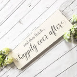 Happily Ever After Wedding Wood Sign Wood Finds