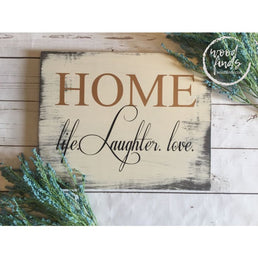 Home: Life Laughter Love Decorative Sign | Handcrafted Wood Sign Wood Finds