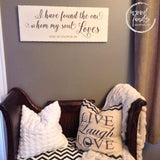 I Have Found The One Whom My Soul Loves Scripture Wall Art Wood Finds