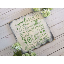 St Patricks Day Wall Art, Irish Toast, Irish Quote, Ample Food & Sturdy Drink, May you be 40 years in Heaven