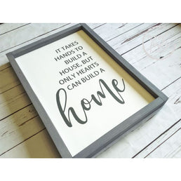 It Takes Hands to Build a House But Only Hearts Can Build A Home Framed Wood Sign Wood Finds