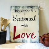 Kitchen Wall Art Wood Sign | This Kitchen is Seasoned with Love WoodFinds
