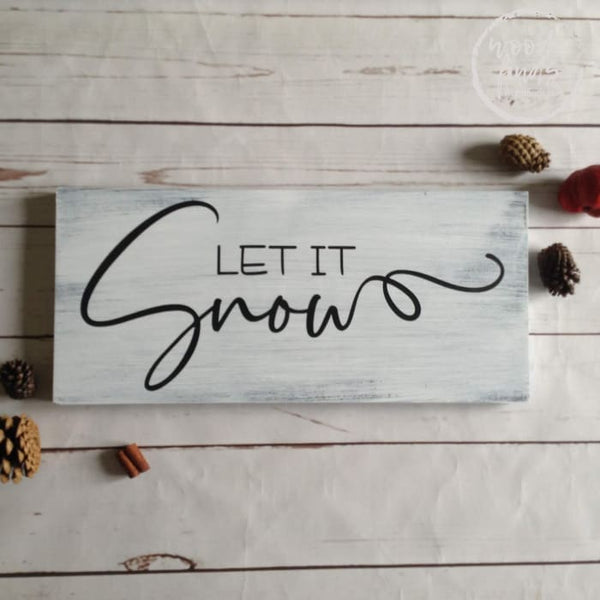 Let It Snow Wooden Holiday Signs Wood Finds