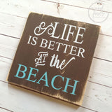 Life is better at the beach Wood Sign - Wood Finds Wood Finds