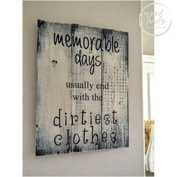 Memorable Days Dirtiest Clothes Laundry Sign | Handcrafted Wood Sign Wood Finds