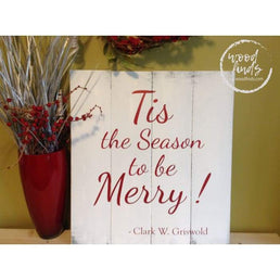 National Lampoons Christmas Decor. Tis the Season to Be Merry Sign | Handmade Wood Sign Wood Finds