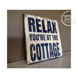 Relax you are at the Cottage Wood Sign Wood Finds