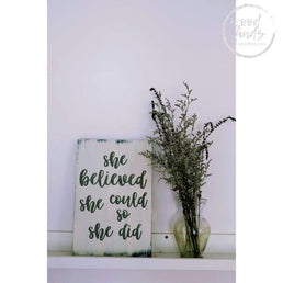 She Believed She Could So She Did Motivational Wood Sign WoodFinds
