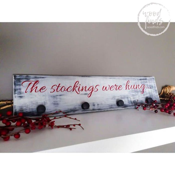Stockings Were Hung Wood Stocking Holder Wood Finds