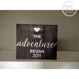 The Adventure Began Personalized Sign | Handcrafted Wood Sign Wood Finds