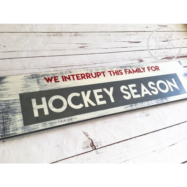 We interrupt this family for Hockey Season Wood Sign Wood Finds