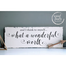 What A Wonderful World Wood Sign Wood Finds