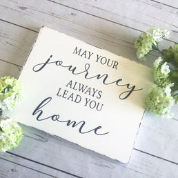 White Country Chic May Your Journey Always Lead You Home Wood Sign, Wall Decor for Travelers, Wall art for Military Families, Inspirational