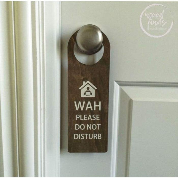 Wood On A Call Please Do not Disturb Door Hanger WAH Door Hanger Wood Finds