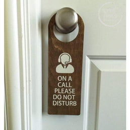 Wood On A Call Please Do not Disturb Door Hanger On A Call Hanger Wood Finds