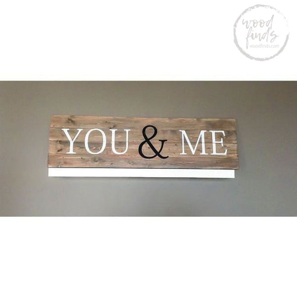 You & Me Couples Sign | Handmade Wood Sign Wood Finds