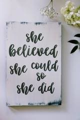 she believed she could inspired wall decor