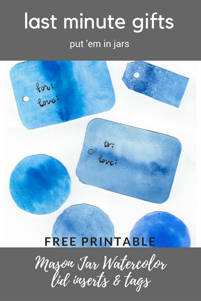 Watercolor Mason Jar Lid Inserts and Gift Tags - Free Printables