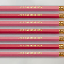 "Load image into Gallery viewer, Mixed Pink Set of ""Just one more row"" pencils"
