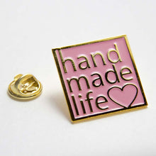 Load image into Gallery viewer, Handmade Life Enamel Pin for Makers and Crafters