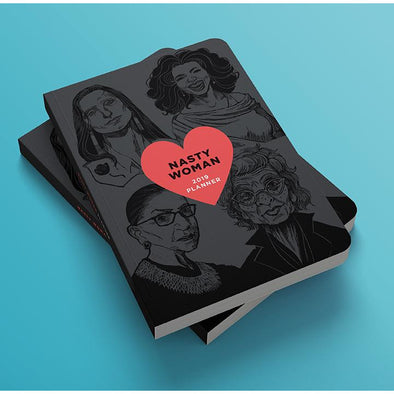 Nasty Woman 2019 Planner - Shrill Society