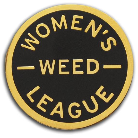 Women's Weed League Pin by Word For Word Factory - Shrill Society