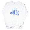 Ice Queen Sweatshirt by Geneva Diva - Shrill Society