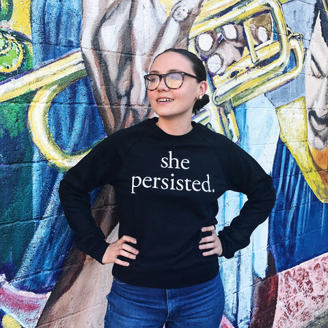 She Persisted Sweatshirt (unisex)